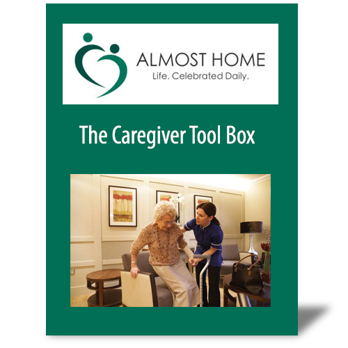 Almost Home Caregiver Toolbox